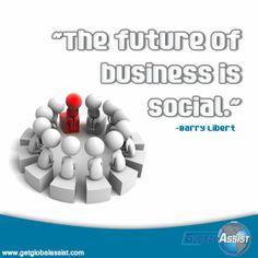 """The future of business is social."" ~Barry Libert #Socialmediamarketingquotes"