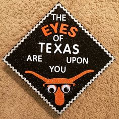 The Eyes of Texas are upon you! #Hookem #LonghornGrad