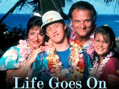 Life Goes On TV show. I used to love watching this show when it was on. I have bought the first Season on DVD