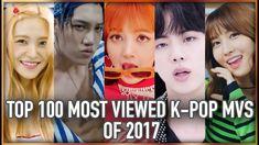 [TOP 100] MOST VIEWED K-POP MUSIC VIDEOS OF 2017