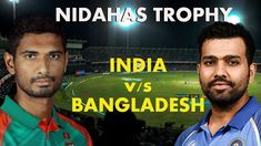 India Vs Bangladesh 7th Final T20 Highlights – 18 March, 2018