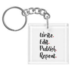 Write. Edit. Publish. Repeat. Single-Sided Square Acrylic Keychain (black design)