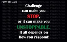 .i chose UNSTOPPABLE!