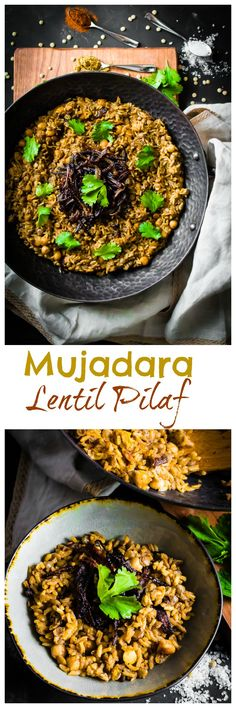 MUJADARA LENTIL PILAF - My Digital Kitchen Lentils And Rice, Green Lentils, Batch Cooking, Cooking Time, Meal Prep For The Week, Caramelized Onions, Plant Based Recipes, Vegan Gluten Free, Vegan Recipes