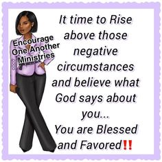 Uplifting Quotes, Inspirational Quotes, Christian Living, Christian Art, Christian Messages, Proverbs 31 Woman, You Are Blessed, Good Morning Greetings, Rise Above