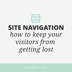 Website Navigation - how to keep your visitors from getting lost. Day 8 of the #DYOBblogtour! 14 Bloggers. 14 Days. 14 Ways to Beautify Your Blog!