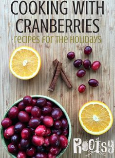 Cranberries are a holiday classic, and there are so many different ways to use them. Cooking with cranberries doesn't have to be difficult!