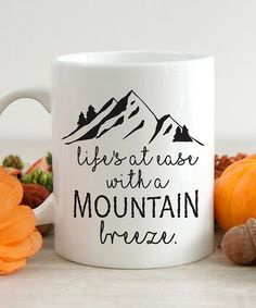 Look what I found on #zulily! 'Life's at Ease With a Mountain Breeze' Mug #zulilyfinds