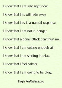 Positive self talk for High Anxiety Situations or Panic Attacks. Breathe & be brave. It will be okay - you've been through this all before & survived.