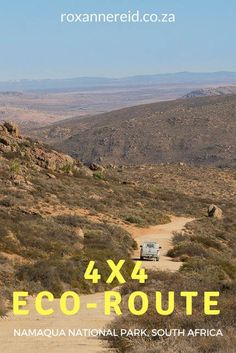 4x4 eco-route in the Namaqua National Park #SouthAfrica #4x4 #travel