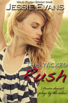 This Wicked Rush de Jessie Evans-Saga Wild Rush 1