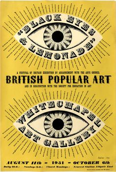 Black Eyes & Lemonade (1951). Poster by Barabara Jones for Whitechapel Gallery. Found here.