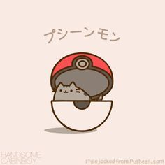 I just found Pusheen today in the pokeball.( Pokemon go ). Its soo cute. Well, ofcourse you knew it was a lie.