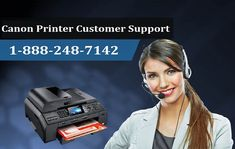 1-888-248-7142 | Printer Support Phone Number: Canon Printer Customer Support 1-888-248-7142 in U...