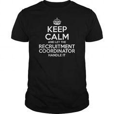 Awesome Tee For Recruitment Coordinator T-Shirts, Hoodies, Sweatshirts, Tee Shirts (22.99$ ==> Shopping Now!)