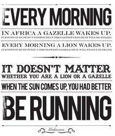 Run, Run, Run.