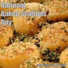 National Baked Scallops Day - March 12, 2017
