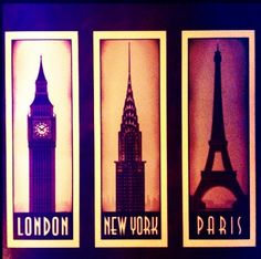 London, NY, Paris