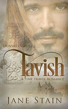 Tavish: A Time Travel Romance (Dunskey Castle) (Volume 1)