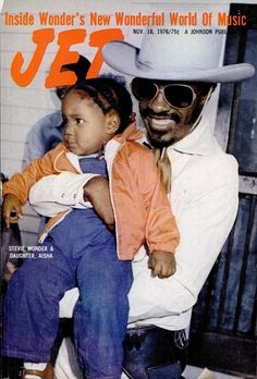 Stevie Wonder and daughter, Aisha, on the cover of Jet, Nov. Jet Magazine, Black Magazine, Cool Magazine, Ebony Magazine Cover, Magazine Covers, Black King And Queen, Designer Sportswear, Vintage Black Glamour, Clothing Company