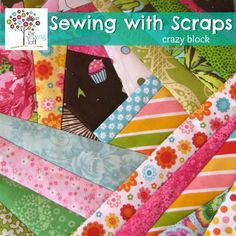 Sewing with scraps easy crazy block how to | The Sewing Loft