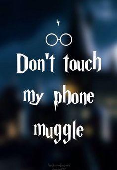 Resultado de imagen para no toques mi celular muggle