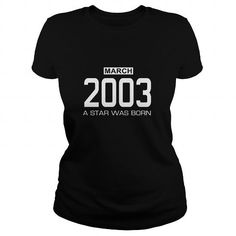 3 2003 March Star was born T Shirt Hoodie Shirt VNeck Shirt Sweat Shirt Youth Tee for womens and Men