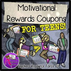 Rewards Coupons for Teens - motivational behavior management for middle and high school students!