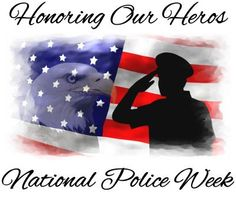National Police Week.  In 1962, President John F. Kennedy signed a proclamation which designated May 15th as Peace Officers Memorial Day and the week in which that date falls as Police Week. | #police #law enforcmenet