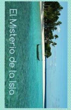 El misterio de la isla - Capitulo 1:  En las fauces del lobo #wattpad #historia-corta