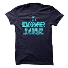 I am a Sonographer T Shirts, Hoodies. Check price ==► https://www.sunfrog.com/LifeStyle/I-am-a-Sonographer-18087740-Guys.html?41382 $23