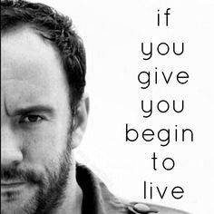 DMB ~ If you give you begin to live.