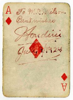 "Harry Houdini Signed and Dated Playing Card, Houdini (1874-1926) a Hungarian-American illusionist, stunt performer, actor, historian and pilot was known for his sensational escape acts thrilling his public with legitimately, heart-stopping danger. Prior to these spectacularly staged events, he was an extraordinary magician in traditional card tricks and in fact was known earlier as ""The King of Cards"". Given that, this wonderful inscribed, signed and dated playing card, the ace of diamonds…"