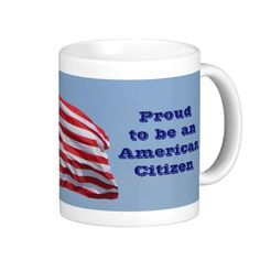 2013 Proud To Be An American Citizen Mug