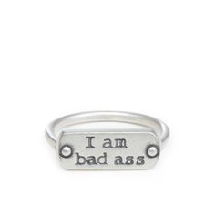I am bad ass ring #dogeared