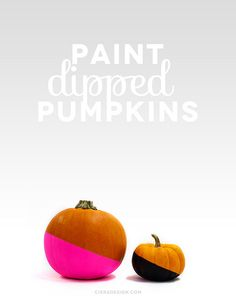 Paint Dipped Pumpkins DIY - so cute for Halloween