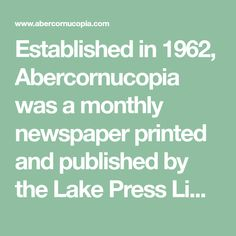 Established in 1962, Abercornucopia was a monthly newspaper printed and   published by the Lake Press Limited of Abercorn, Northern Rhodesia. This   website documents all 39 editions which give a fascinating insight to daily   life and events during this period.