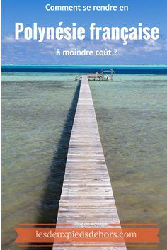 Comment se rendre en Polynésie française à moindre coût ? - lesdeuxpiedsdehors.com Pour les personnes désirant connaitre ce petit coin de paradis perdu au beau milieu du pacifique, vous trouverez ici le guide idéal. J'explique, au départ des destinations principales comment se rendre en Polynésie française. N'avez nous toujours pas rêver des noms de Tahiti, Bora Bora, les Marquises ? Venez découvrir ce magnifique coin. #polynesie #lesdeuxpiedsdehors #maupiti
