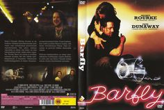 Barfly......Mickey Rourke, Faye Dunaway.....acting at its greatest!