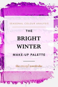 If you have just discovered that you are a Dark Winter in the seasonal colour analysis, find out what the best True Winter make-up colours are. Winter Make-up, Clear Winter, Winter Season, Make Up Palette, Bright Winter Outfits, Bright Spring, Deep Winter Colors, Seasonal Color Analysis, Colors For Skin Tone