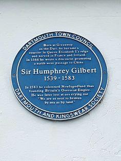 Sir Humphrey Gilbert.....