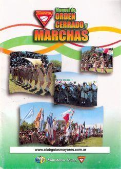 Manual de Orden Cerrado y Marchas  Manual de Orden Cerrado y Marchas para Conquistadores, Guías Mayores, Aventureros y Castores (estas ultimas dos agrupaciones en menor medida)