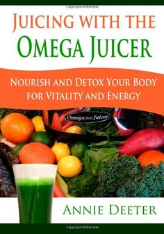 Juicing with the Omega Juicer: Nourish and Detox Your Body  for Vitality and Energy by Annie Deeter,http://www.amazon.com/dp/1939643767/ref=cm_sw_r_pi_dp_9vQ4sb1GMVF7C7EH