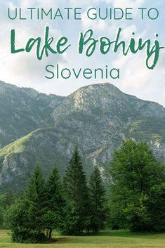 The Ultimate Guide To Lake Bohinj Slovenia The Republic Of Rose Visit Slovenia, Slovenia Travel, Travel Tips For Europe, Europe Destinations, Budget Travel, Portugal, Bohinj, Barcelona, European Travel