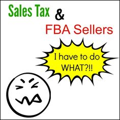 Sales Tax and FBA Sellers! The NOT So Sexy Side of Amazon FBA! #WAHM