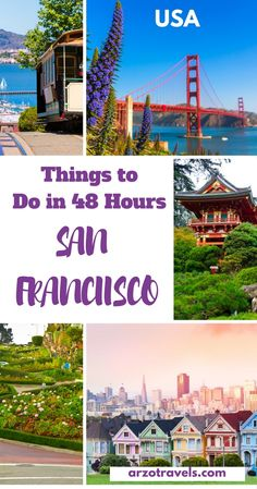 48 hours in San Francisco - how to spend it and what to see, a quick guide to San Francisco, the most beautiful city of the USA.