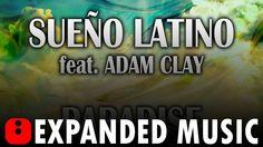 Sueño Latino feat. Adam Clay - Paradise
