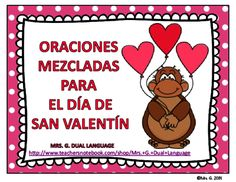 Valentines Day Scrambled Sentences in Spanish from Mrs. G. Dual Language on TeachersNotebook.com -  (32 pages)  - Valentine's Scrambled Sentences in Spanish for the bilingual or dual language classroom.