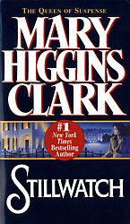 My first Mary Higgins Clark book. LOVED it! Been hooked ever since!