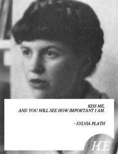 Quote of the Day: Sylvia Plath